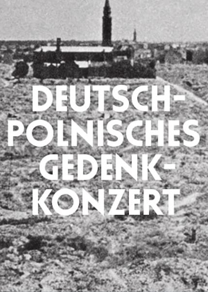Deutsch-Polnisches Gedenkkonzert