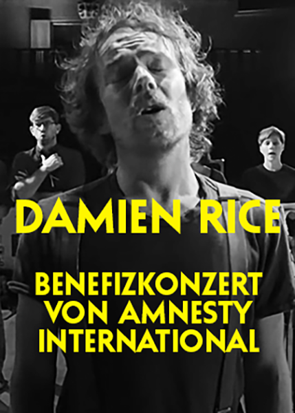 Damien Rice – Benefizkonzert von Amnesty International