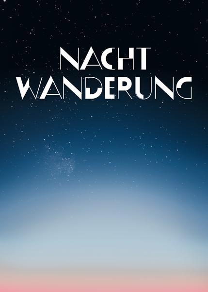 Nachtwanderung 2019