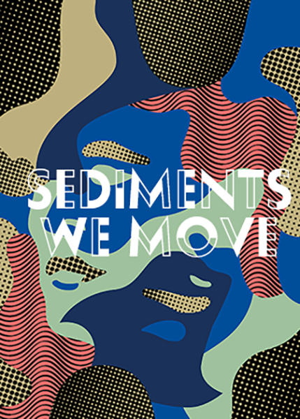 Sediments we move