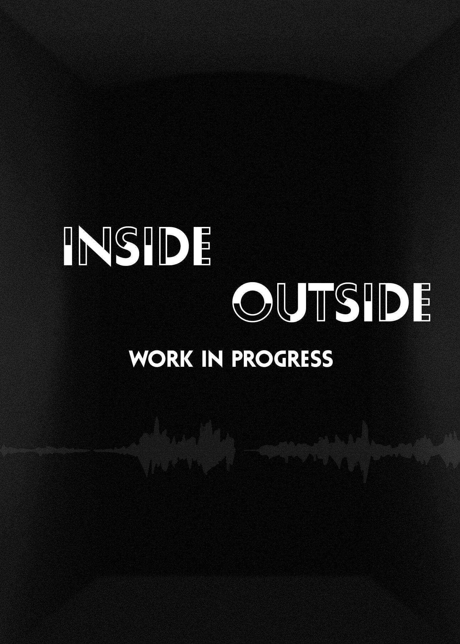 Inside || Outside